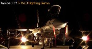 Tamiya-1/32 F-16 CJ Fighting Falcon
